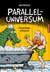 Paralleluniversum 2: Quantenschaum