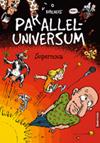 Paralleluniversum 3: Supernova