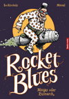 Rocket Blues